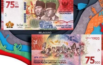 Bank Indonesia Cetak 75 Juta Lembar Uang Pecahan Baru Rp 75.000